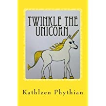 Twinkle the Unicorn. (Life on Belles Haven.)