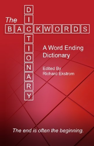 the-backwords-dictionary-a-word-ending-dictionary-by-richard-d-ekstrom-2012-06-19
