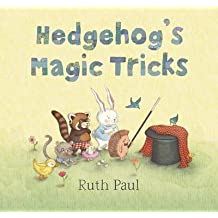 [Hedgehog's Magic Tricks] (By: Ruth Paul) [published: April, 2013]