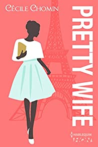Pretty wife  par Cécile Chomin
