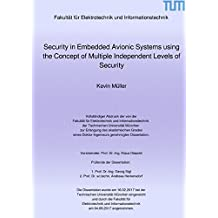 Security in Embedded Avionic Systems using the Concept of Multiple Independent Levels of Security