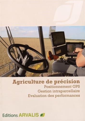 Agriculture de précision par Arvalis - Institut du végétal