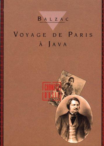 Voyage de Paris à Java par Honoré de Balzac