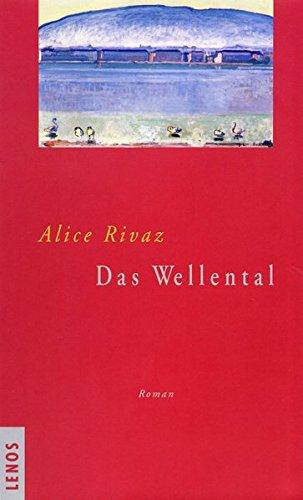 Das Wellental: Roman