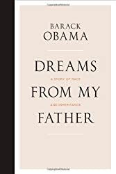 Dreams From My Father: A Story of Race and Inheritance by Barack Obama (2009-01-15)