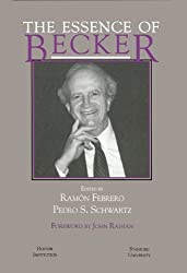 The Essence of Becker (Hoover Institution Press Publication) by Ramon Febrero (1995-11-01)