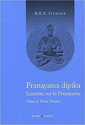 Lumière sur la Pranayama : Pranayama dipika