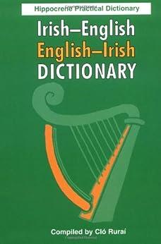 Irish-English, English-Irish Practical Dictionary by [Rurai, Clo]
