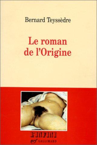 Le roman de l'origine