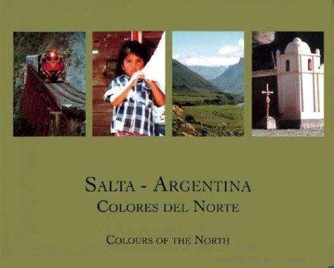 Descargar Libro Salta-Argentina Colores del Norte de Abierto Comunicaciones Grupo