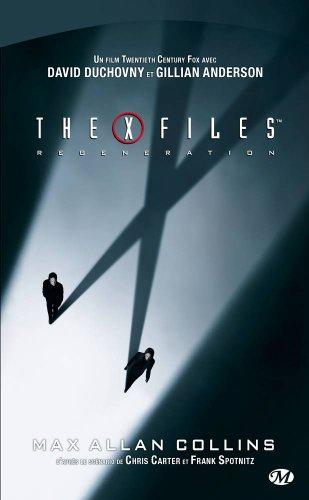 X-files Régénération par Max Allan Collins