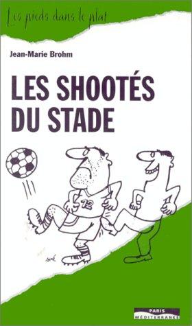 SHOOTES DU STADE