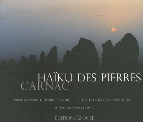 Haïku des pierres : Carnac par Pierre Converset