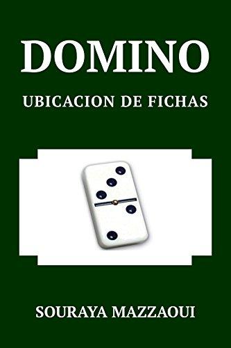 DOMINO. UBICACION DE LAS FICHAS eBook: SOURAYA MAZZAOUI: Amazon.es ...