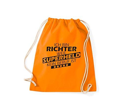 Shirtstown Turnbeutel Ich bin Richter, weil Superheld kein Beruf ist orange