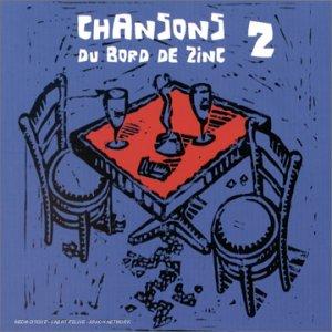 """Afficher """"Chansons du bord de zinc"""""""