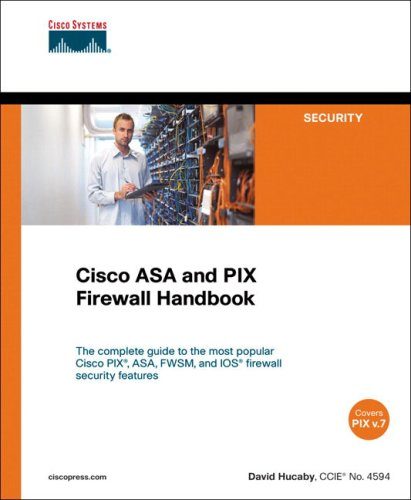 Cisco ASA and PIX Firewall Handbook (Cisco Press Networking Technology)