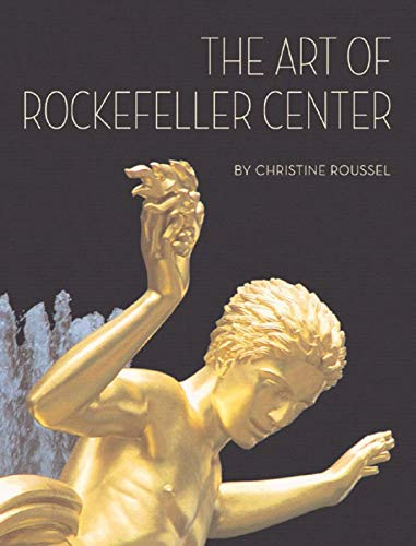 The Art of Rockefeller Center (Global Corporate Collections)