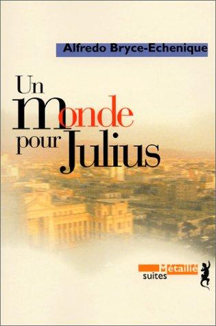 Un monde pour Julius