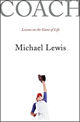 [ COACH: LESSONS ON THE GAME OF LIFE ] Coach: Lessons on the Game of Life By Lewis, Michael ( Author ) Apr-2005 [ Hardcover ]