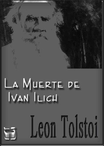 La muerte de Ivan Ilich por Leon Tolstoi