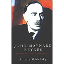 John Maynard Keynes: Vol. 2 - The Economist as Saviour 1920-1937