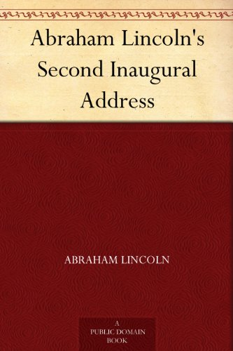 abraham lincoln's second inaugural address an Mr lincoln, that was a sacred effort so spoke frederick douglass soon after he heard abraham lincoln's second inaugural address on march 4, 1865 the abolitionist orator/editor (and former slave) had met lincoln only twice before, and for most of the war was a fierce critic of the president's policies.