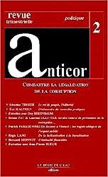 Anticor, numéro 2 : Combattre la légalisation de la corruption