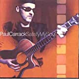 Songtexte von Paul Carrack - Satisfy My Soul
