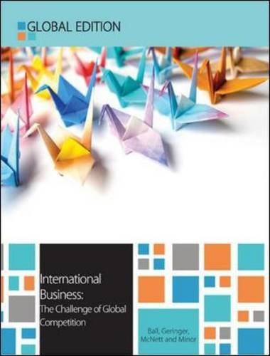 International Business Global Edition: The Challenge of Global Competition