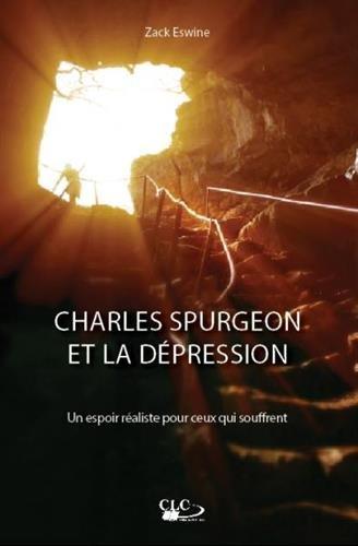 Charles Spurgeon et la dépression : un espoir réaliste pour ceux qui en souffrent
