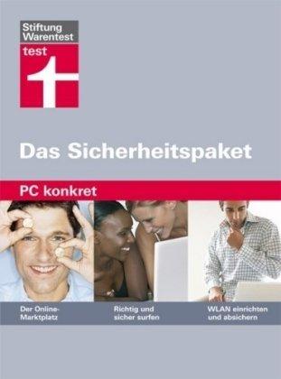 PC konkret - Das Sicherheitspaket: 3 Titel im praktischen Schuber. Der Online-Marktplatz / Richtig und sicher surfen / WLAN einrichten und absichern
