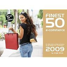 2009 (Finest Fifty e-commerce: de vijftig beste praktijkvoorbeelden op het gebied van e-commerce)