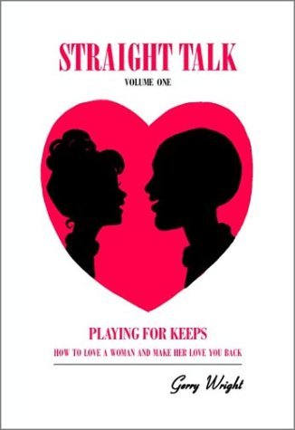 Brand New Back To Love - Straight Talk: Volume One (Playing For Keeps:
