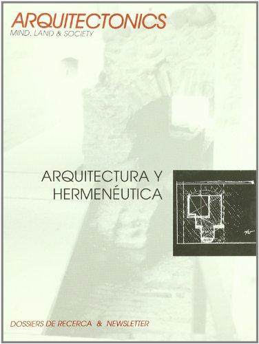 Arquitectura y hermenéutica (Arquitectònics)