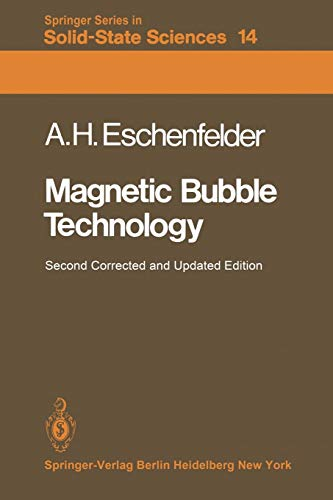 Magnetic Bubble Technology (Springer Series in Solid-State Sciences (14), Band 14)