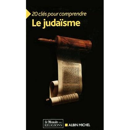 20 Clés pour comprendre le judaïsme