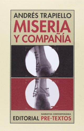 Miseria Y Compañía (Narrativa Contemporánea)
