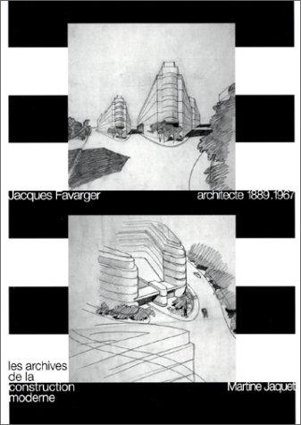 Jacques Favarger, architecte 1889-1967