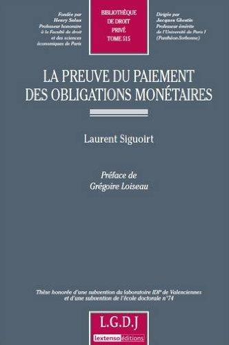 Preuve du paiement des obligations monétaires par Laurent Siguoirt
