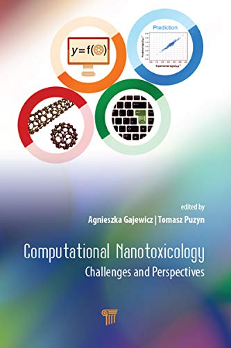 Computational Nanotoxicology: Challenges and Perspectives (English Edition)