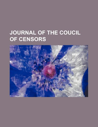 JOURNAL OF THE COUCIL OF CENSORS