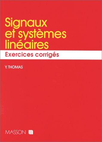 Signaux et systèmes linéaires : Exercices corrigés
