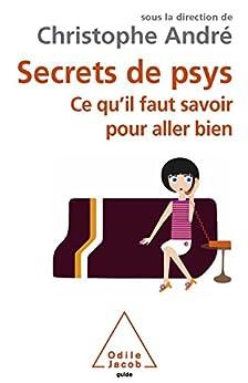Secrets de psys par [André, Christophe]