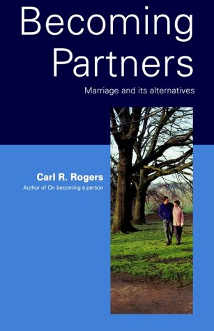 Becoming Partners: Marriage and Its Alternatives (Psychology/self-help)