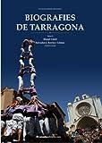 Biografies de Tarragona II (Conèixer, Sèrie Maior)