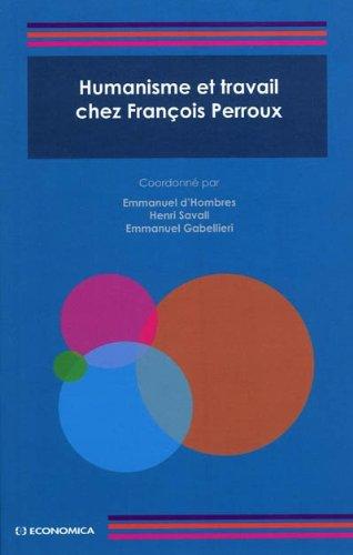 Humanisme et travail chez François Perroux