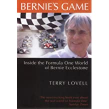 Bernie's Game : Inside the Formula One World of Bernie Ecclestone