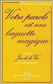 Amazon.fr - Votre parole est une baguette magique - Scovel