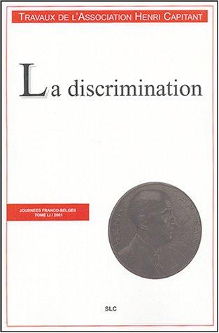 La discrimination : Journées franco-belges 2001